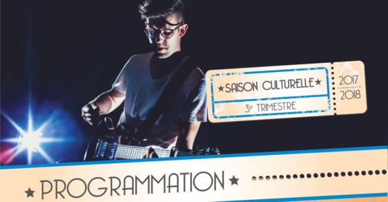 Programmation culturelle - avril mai juin juillet 2018
