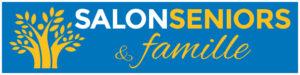 Salon Seniors et Famille _ 13 et 14 avril 2018