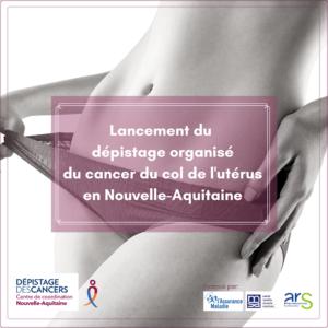 Lancement campagne de dépistage du cancer du col de l'utérus